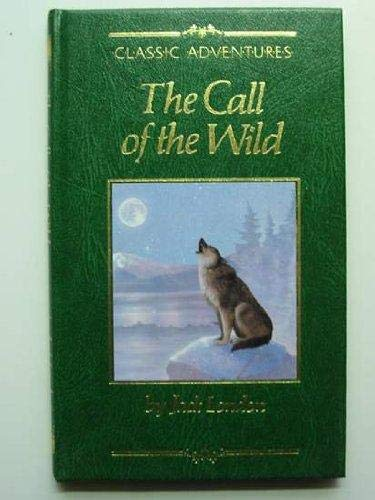 The Call of the Wild (Classic adventures)