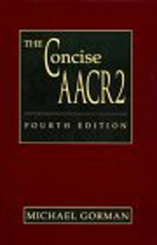 The Concise AACR2: Based on AACR2 2002 Revision by Michael Gorman