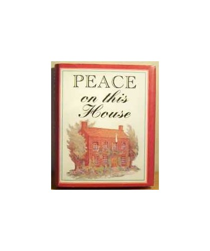 Peace on This House by Robert Backhouse