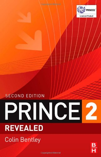 PRINCE2 Revealed by Colin Bentley