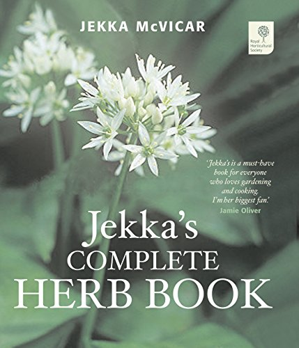 Jekka's Complete Herb Book: In Association with the Royal Horticultural Society by Jekka McVicar