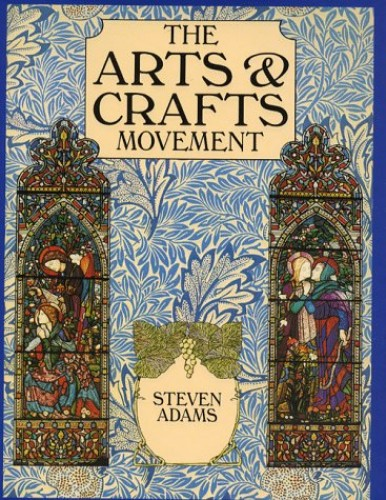 Arts And Craft Movement By Steven Adams World Of