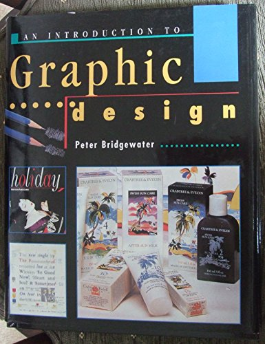 Introduction to Graphic Design by Peter Bridgewater
