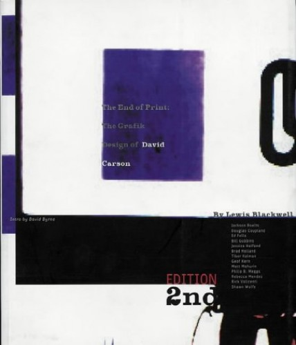 The End of Print: Graphic Design of David Carson by Lewis Blackwell