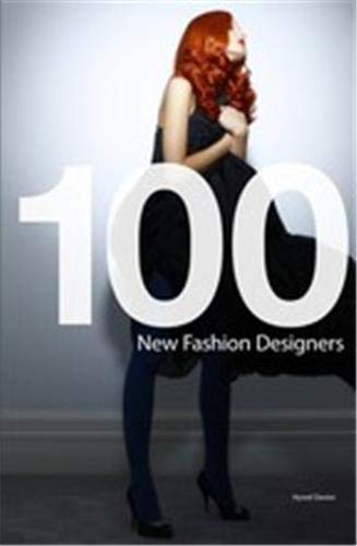 100 New Fashion Designers by Hywel Davies