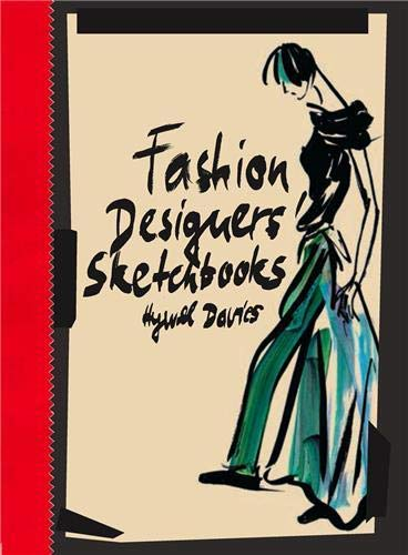 Fashion Designers Sketchbooks by Hywel Davies