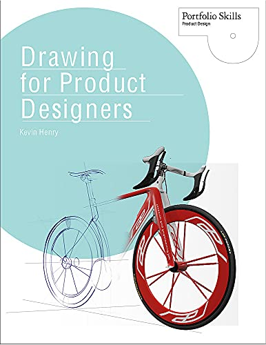 Drawing for Product Designers by Kevin Henry