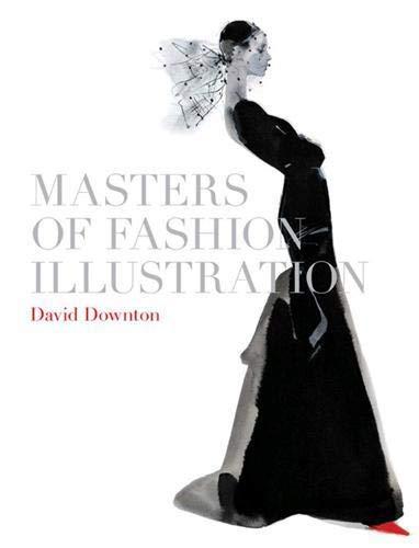 Masters of Fashion Illustration by David Downton