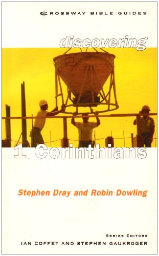 1 Corinthians: Free to Grow by Stephen Dray