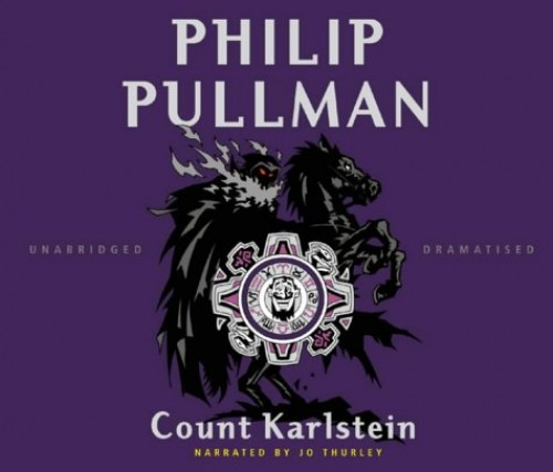 Count Karlstein: or The Ride of the Demon Huntsman: Complete & Unabridged