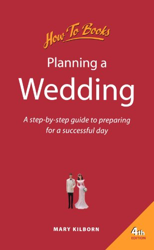 Planning a Wedding: A Step-by-step Guide to Preparing for a Successful Day by Mary Kilborn