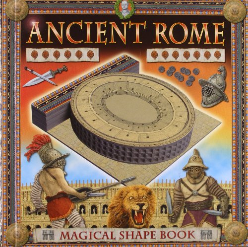 Ancient Rome: A Magical Shape Book by