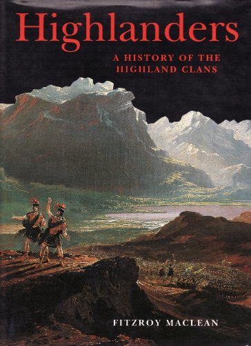 History of the Scottish Clans by Fitzroy Maclean