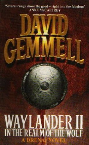 Waylander II: In The Realm of the Wolf by David Gemmell