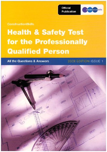 Health and Safety Test for the Professionally Qualified Person: All the Questions and Answers: issue 1 by