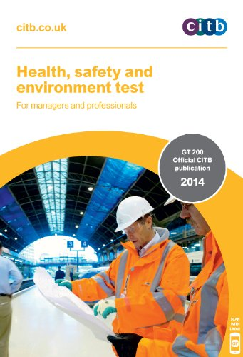 Health, Safety and Environment Test for Managers and Professionals: GT 200/14 by CITB