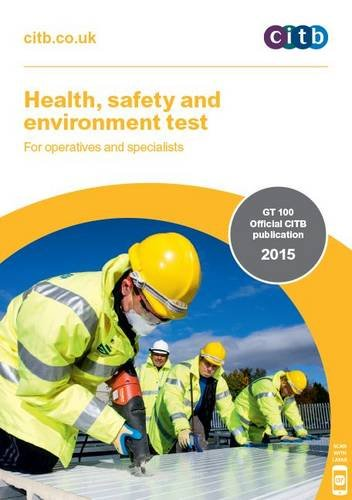 Health, Safety and Environment Test for Operatives and Specialists: GT 100/15 by CITB