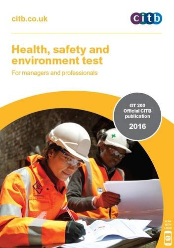 Health, Safety and Environment Test for Managers and Professionals: GT 200: 2016 by
