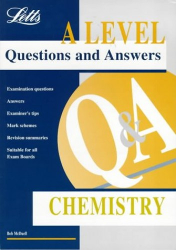 A-level Questions and Answers Chemistry by G.R. McDuell