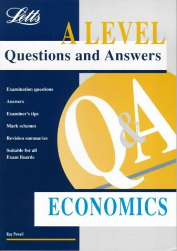 A-level Questions and Answers Economics by Ray Powell