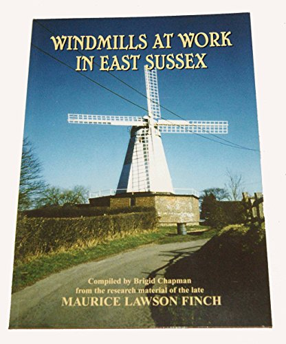 Windmills at Work in East Sussex by Maurice Lawson Finch