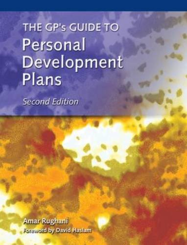 The GP's Guide to Personal Development Plans by Amar Rughani