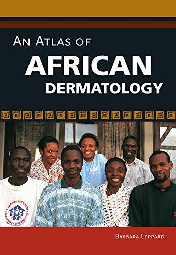 An Atlas of African Dermatology by Barbara Leppard