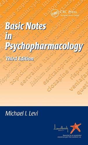 Basic Notes in Psychopharmacology by Michael I. Levi