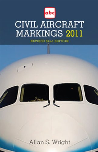 ABC Civil Aircraft Markings: 2011 by Allan S. Wright