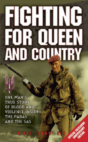 Fighting for Queen and Country by Nigel Ely