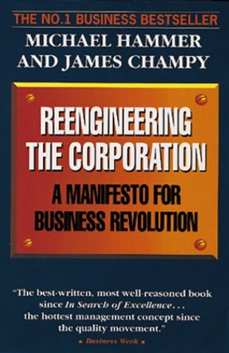 reengineering the corporation Written by michael hammer, james champy, narrated by michael hammer, james champy download the app and start listening to reengineering the corporation today - free with a.