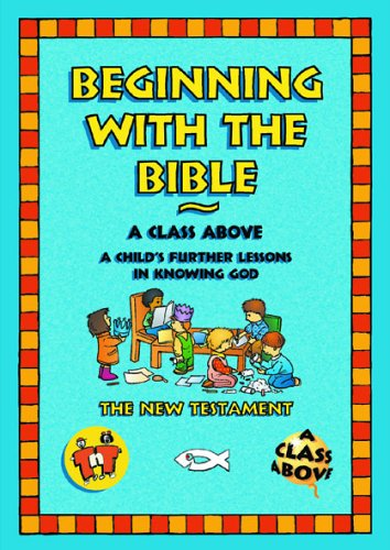 Beginning with the Bible: New Testament by TNT Resourse Material