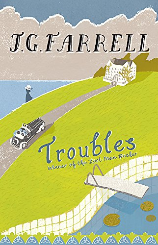 The Troubles by J. G. Farrell