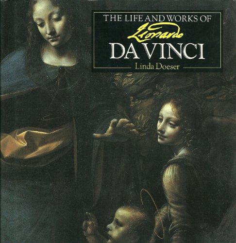 The Life and Works of Leonardo DA Vinci: < by