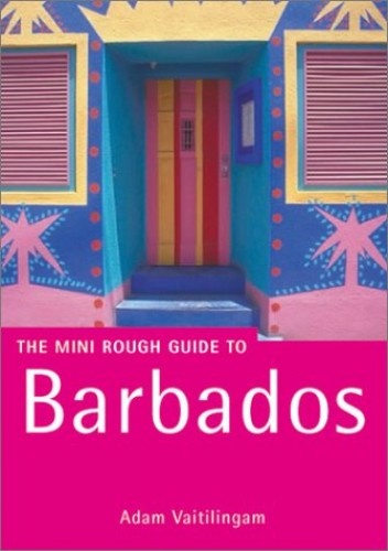 The Rough Guide to Barbados by Adam Vaitilingam