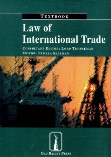 Law of International Trade: Textbook by Pamela Sellman