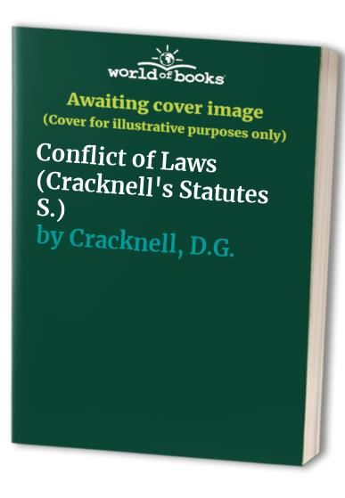 Conflict of Laws by D.G. Cracknell