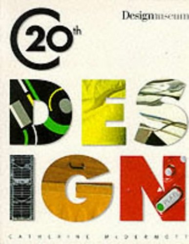 Design Museum Book of Twentieth Century Design by Catherine McDermott