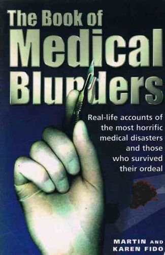 Book of Medical Blunders by Martin Fido