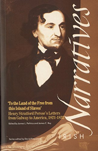 Henry Stratford Persse's Letters from Galway to America 1821-1823 by Henry S. Persse
