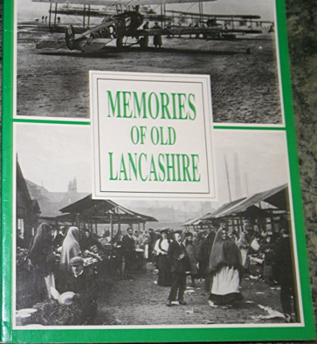 Memories of Old Lancashire by Dawn Robinson-Walsh