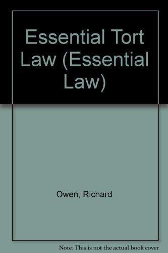 Essential Tort Law by Richard Owen