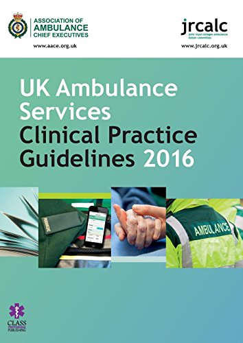 UK Ambulance Services Clinical Practice Guidelines: 2016 by