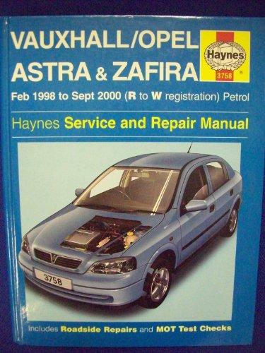Vauxhall/Opel Astra and Zafira (petrol) Service and Repair Manual by Martynn Randall