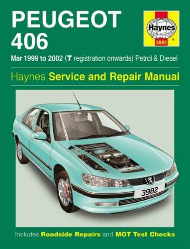 Peugeot 406 Petrol and Diesel Service and Repair Manual: March 99-2002 by Peter T. Gill