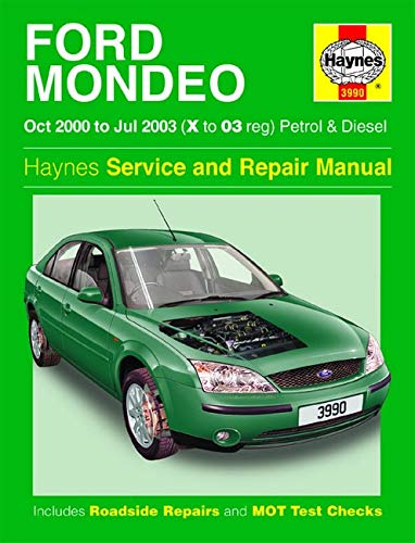 Ford Mondeo Petrol and Diesel Service and Repair Manual: 2000 to 2003 by A. K. Legg