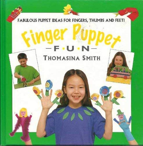 Finger Puppet Fun by Thomasina Smith