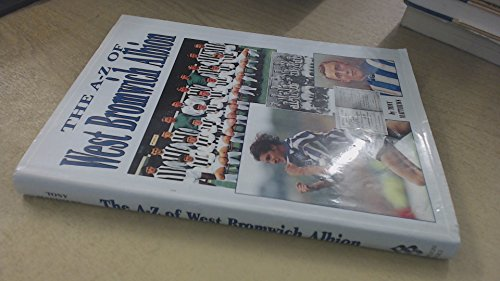 The A-Z of West Bromwich Albion by Tony Matthews
