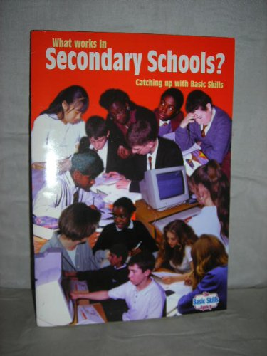 What Works in Secondary School by