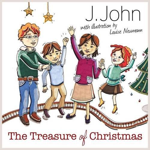 The Treasure of Christmas by J. John
